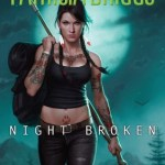 Review: Night Broken (Mercy Thompson, #8) by Patricia Briggs