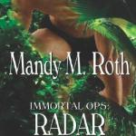 Review: Radar Deception (Immortal Ops, #3) by Mandy M. Roth
