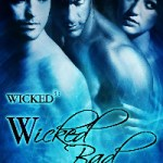 Review: Wicked Bad (Wicked 3, #2) by R.G. Alexander