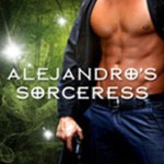 Review: Alejandro's Sorceress by Alyssa Day