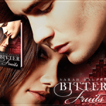 Book Spotlight: Bitter Fruits (Eden's Fall, #1) by Sarah Daltry ~ Excerpt