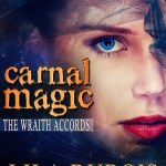 Book Spotlight: Carnal Magic by Lila Dubois ~ Excerpt + Giveaway