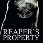 Review: Reaper's Property (Reapers MC, #1) by Joanna Wylde