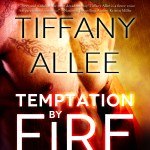 Review: Temptation by Fire by Tiffany Alle