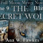 Book Blitz: The Secret Wolf (A Full Moon Mercy Novel #1) by Ana W. Fawkes