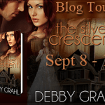 Author Gust Post: Debby Grahl (The Silver Crescent Book Tour) ~ Excerpt + Giveaway