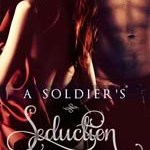 Spotlight: A Soldier's Seduction by Brandi Evans ~ Excerpt