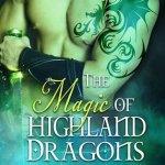 Review: The Magic of Highland Dragons (The Clan MacCoinnach #1) by Kella McKinnon