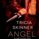 ARC Review: Angel Kin (Angel Assassins, #1) by Tricia Skinner
