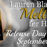 Release Day Blitz: Melt for Him (Fighting Fire #2) by Lauren Blakely ~ Excerpt