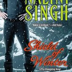 Review: Shield of Winter (Psy-Changeling #13) by Nalini Singh