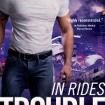 Review: In Rides Trouble (Black Knights Inc. #2) by Julie Ann Walker