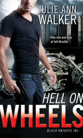 Hell On Wheels (Black Knights Inc)