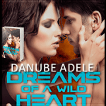 Review: Dreams of a Wild Heart (Dreamwalkers #3) by Danube Adele ~ #Excerpt