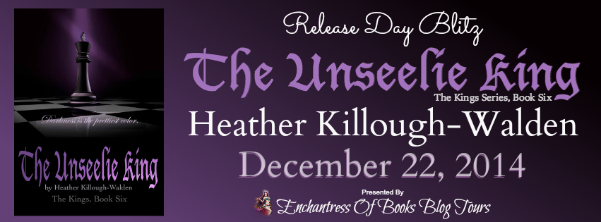 The Unseelie King by Heather Killough-Walden Release Day Blitz