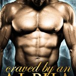 ARC Review: Craved by an Alpha (Eternal Mates #5) by Felicity Heaton