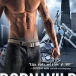 Review: Born Wild (Black Knights Inc. #5) by Julie Ann Walker