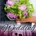 Review: A Sassy Wedding (Sassy Mates #3.7) by Milly Taiden