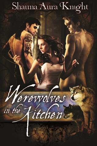 Werewolves In The Kitchen