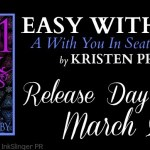 Release Day Blitz: Easy with You (With Me in Seattle #8.5) by Kristen Proby ~ Excerpt