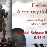 Release Day Blitz: Fierce: A Fantasy Collection