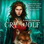 Review: Cry Wolf (Alpha & Omega #1) by Patricia Briggs