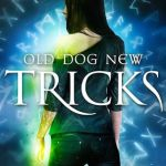Review: Old Dog, New Tricks (Black Dog #4) by Hailey Edwards