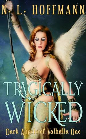 Tragically Wicked