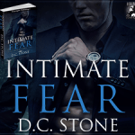 Interview: D.C. Stone (Intimate Fear Tour) ~ Excerpt/Giveaway