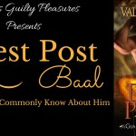 Guest Post: 10 Things Not Commonly Known About Baal (Divine Passion – Tour) ~ Excerpt