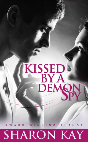 Kissed By A Demon Spy Book Cover