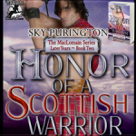 Honor of a Scottish Warrior (The MacLomain Series: Later Years, Book 2) by Sky Purington ~ Excerpt