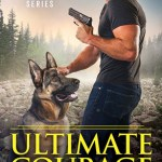 Review: Ultimate Courage (True Heroes #2) by Piper J. Drake