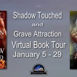 Featuring: Shadow Touched & Grave Attraction