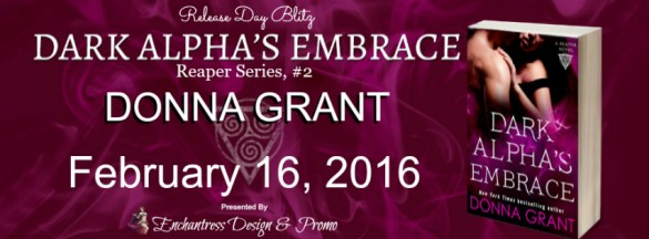 Dark Alpha's Embrace by Donna Grant Release Day Blitz Banner