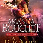 Release Day ARC Review: A Promise of Fire (Kingmaker Chronicles #1) by Amanda Bouchet