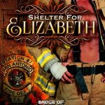 ARC Review: Shelter for Elizabeth (Badge of Honor: Texas Heroes #5) by Susan Stoker