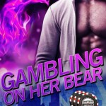 ARC Review: Gambling on Her Bear (Shifters in Vegas #2) by Anna Lowe