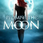 Release Day ARC Review: Promise the Moon (Lorimar Pack #1) by Hailey Edwards