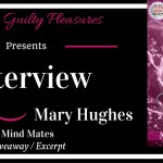 Interview: Mary Hughes (Mind Mates Tour) ~ Giveaway/Excerpt