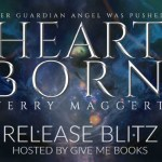Release Blitz: Heartborn by Terry Maggert ~ Excerpt