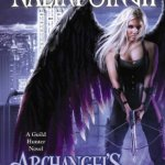 Review: Archangel's Legion (Guild Hunter #6) by Nalini Singh