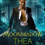 ARC Review: Moonshadow (Moonshadow #1) by Thea Harrison