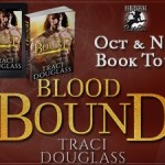 Blood Bound (Blood Ravagers #1) by Traci Douglass {Tour} ~ Giveaway/Excerpt