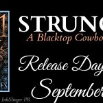Release Day Launch: Strung Up (Blacktop Cowboys, #7.5) by Lorelei James ~ Excerpt