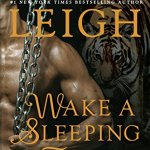 Review: Wake A Sleeping Tiger (Breeds #22) by Lora Leigh
