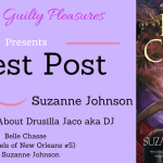 Guest Post: Suzanne Johnson {Belle Chasse} ~ Giveaway/Excerpt