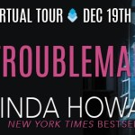 Troublemaker by Linda Howard (Tour) ~ Excerpt
