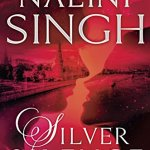 Early ARC Review: Silver Silence (Psy-Changeling Trinity #1) by Nalini Singh ~ Excerpt