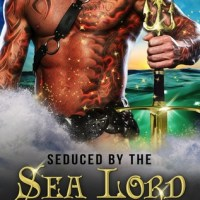 ARC Review: Seduced by the Sea Lord (Lords of Atlantis #1) by Starla Night